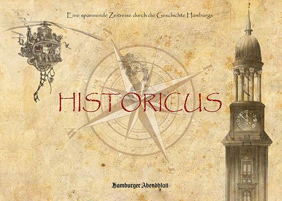 """Hamburger Geschichte für Kinder: neues Buch """"Historicus"""" vom HAMBURGER ABENDBLATT"""